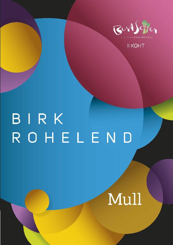 Birk Rohelend Mull ISBN: 9789949571635 birk rohelend sa pead suudlema silvat isbn 9789949554751