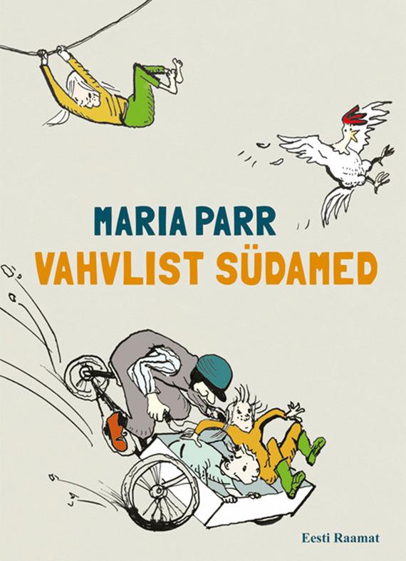 Maria Parr Vahvlist südamed ISBN: 9789949596737 maria parr vilgukivioru tonje