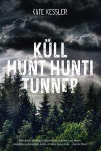 Kate Kessler - K?ll hunt hunti tunneb…
