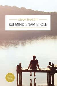 Adam  Haslett - Kui mind enam ei ole