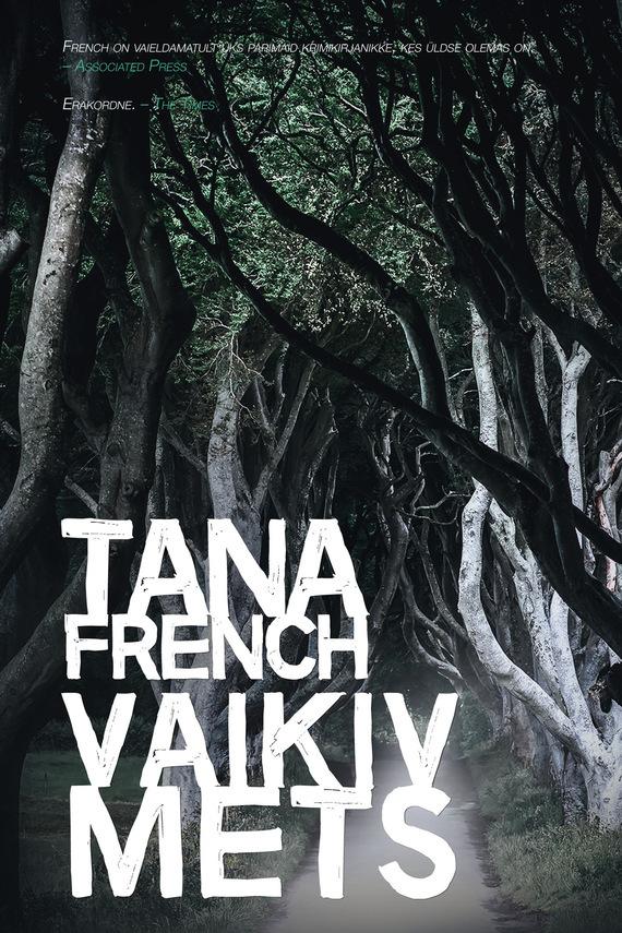 Tana French Vaikiv mets tana french vaikiv mets