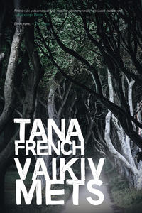 Tana  French - Vaikiv mets