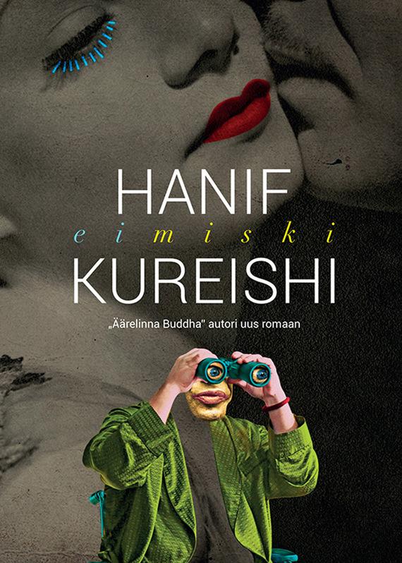 где купить Hanif Kureishi Eimiski ISBN: 9789985341490 по лучшей цене