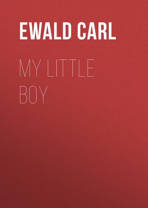 Ewald Carl My Little Boy комбинезон утепленный little boy little boy mp002xg006ex