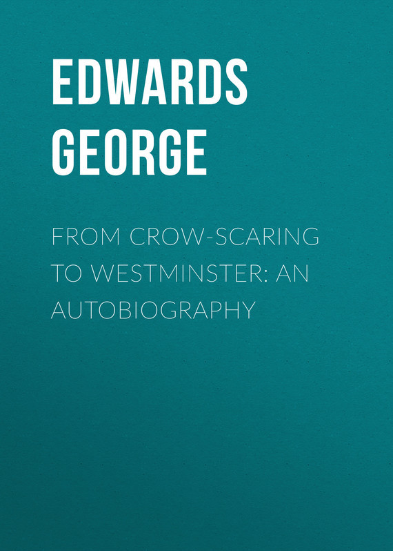 Edwards George From Crow-Scaring to Westminster: An Autobiography картридж для принтера hp 824a cb382a yellow