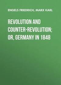 Engels Friedrich - Revolution and Counter-Revolution; Or, Germany in 1848