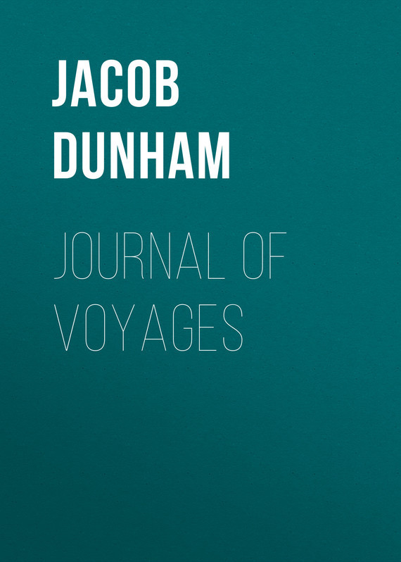 Jacob Dunham Journal of Voyages jeff dunham perth