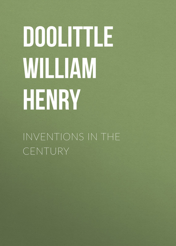 Doolittle William Henry Inventions in the Century плеер hifiman hm 901s balanced card