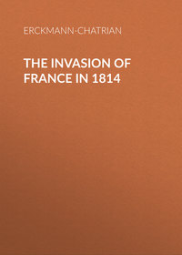 Erckmann-Chatrian - The Invasion of France in 1814