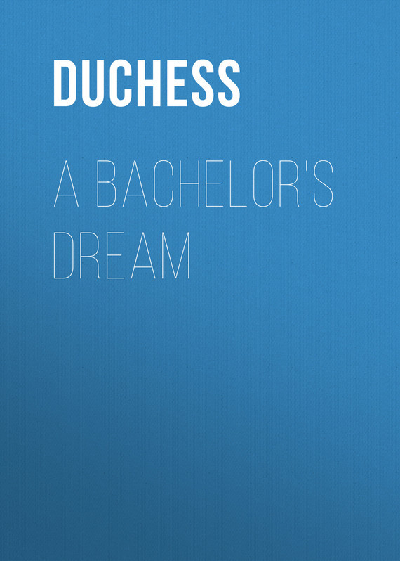 A Bachelor's Dream