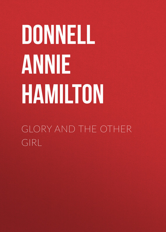 Donnell Annie Hamilton Glory and the Other Girl hamilton and hare футболка