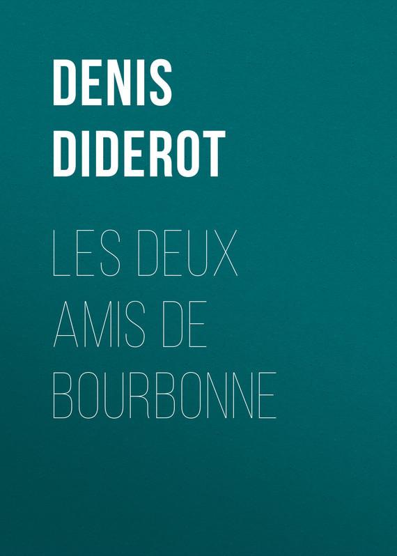 Denis Diderot Les deux amis de Bourbonne nos amis les humains
