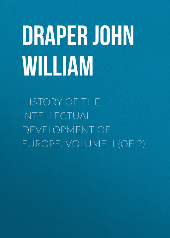 Draper John William History of the Intellectual Development of Europe, Volume II (of 2) the cambridge history of irish literature 2 volume set