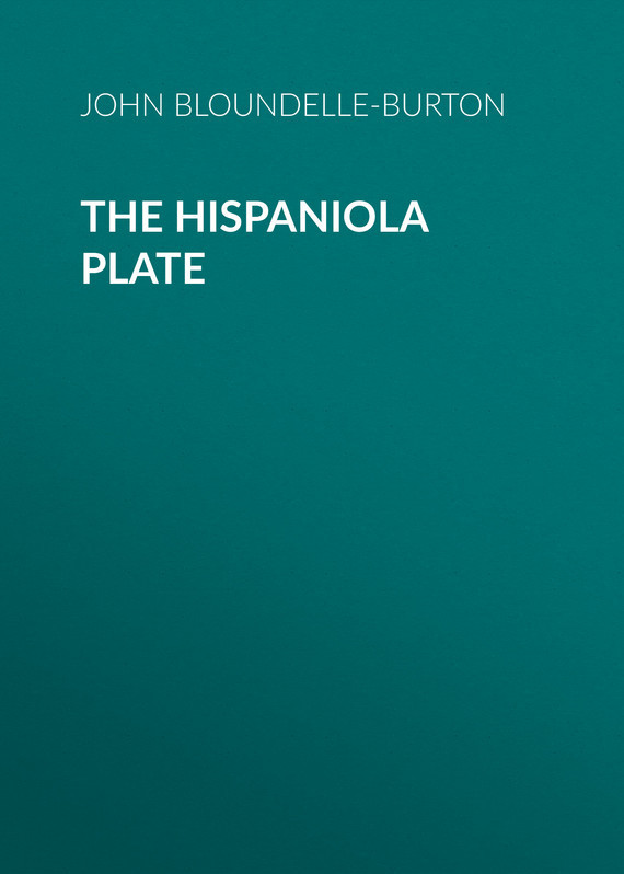 John Bloundelle-Burton The Hispaniola Plate