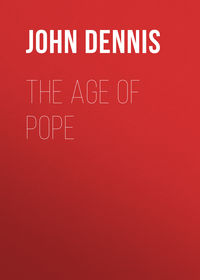 John Dennis - The Age of Pope