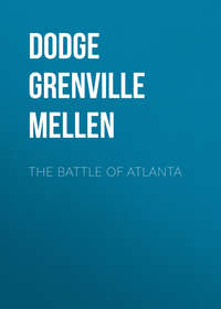 Dodge Grenville Mellen - The Battle of Atlanta