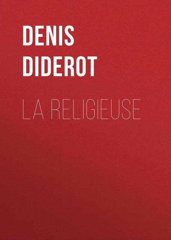 Denis Diderot La religieuse diderot rameau s nephew