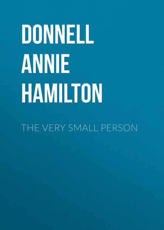 Donnell Annie Hamilton The Very Small Person the queen extravaganza hamilton