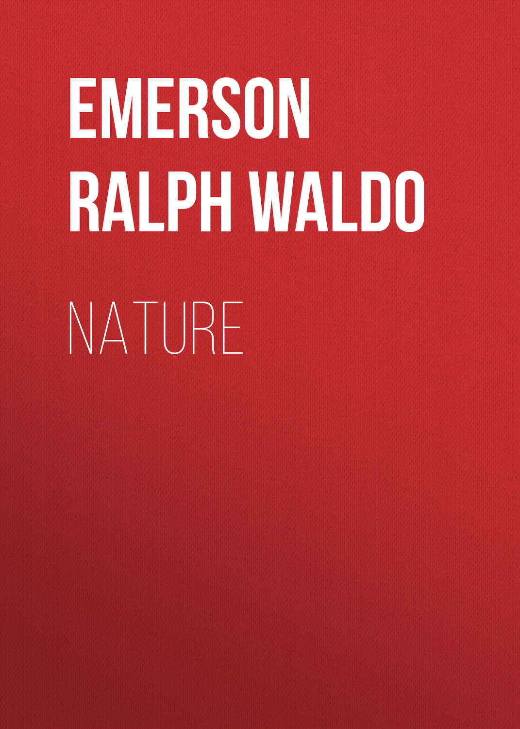 the influence of ralph waldo emerson in our history