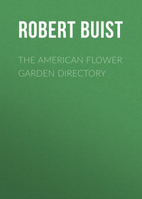 Buist Robert - The American Flower Garden Directory