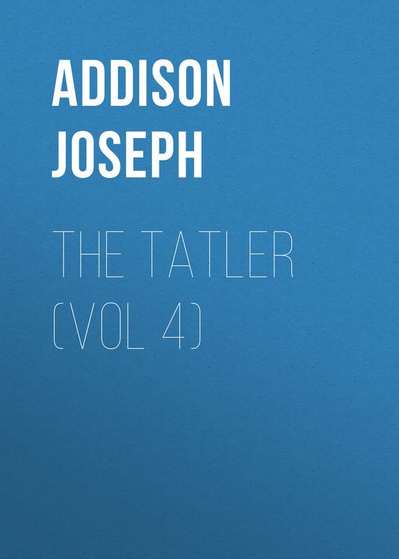 Джозеф Аддисон The Tatler (Vol 4) gantz tpb vol 34