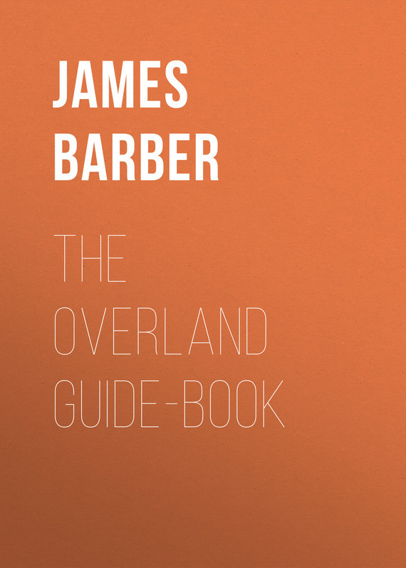 James Barber The Overland Guide-book сумка overland equipment 14 baggallini everyday bagg