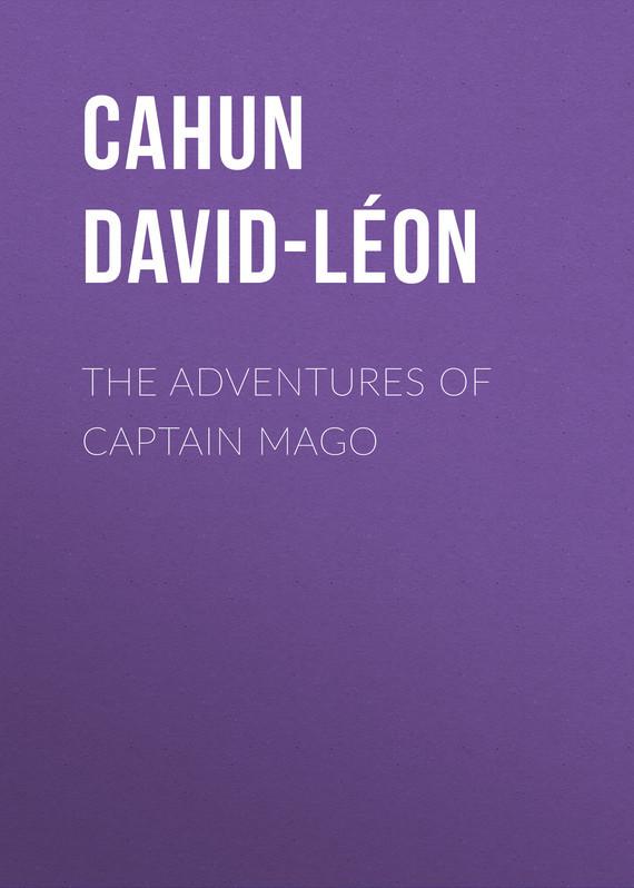Cahun David-Léon The Adventures of Captain Mago david jackman the compliance revolution