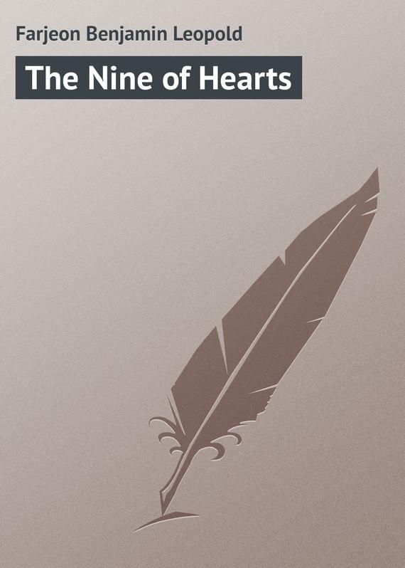 Farjeon Benjamin Leopold The Nine of Hearts farjeon benjamin leopold a secret inheritance volume 1 of 3
