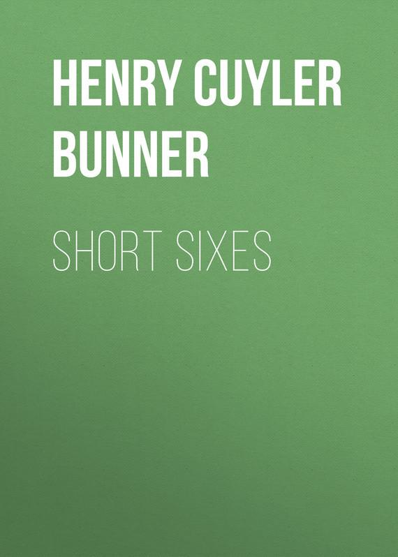 Bunner Henry Cuyler Short Sixes bunner henry cuyler short sixes
