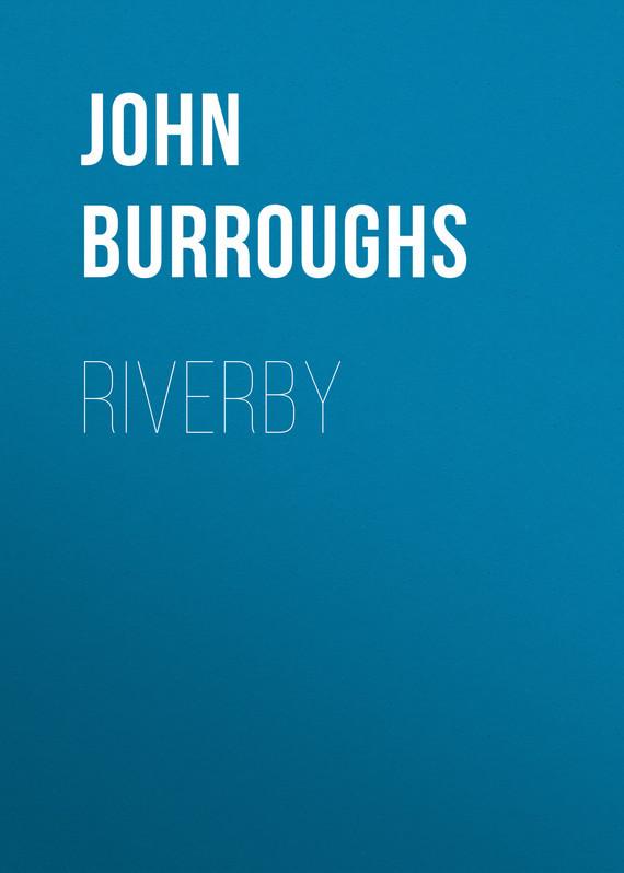 John Burroughs Riverby
