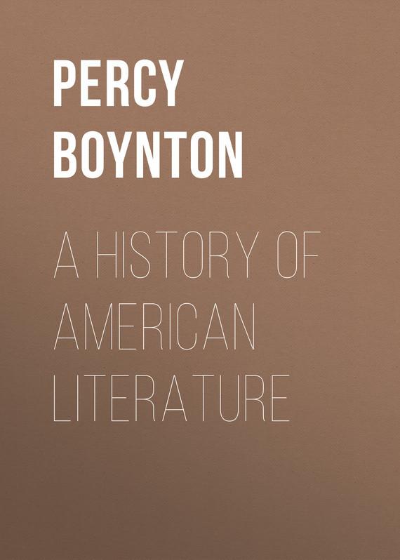 Boynton Percy Holmes A History of American Literature a history of new zealand literature