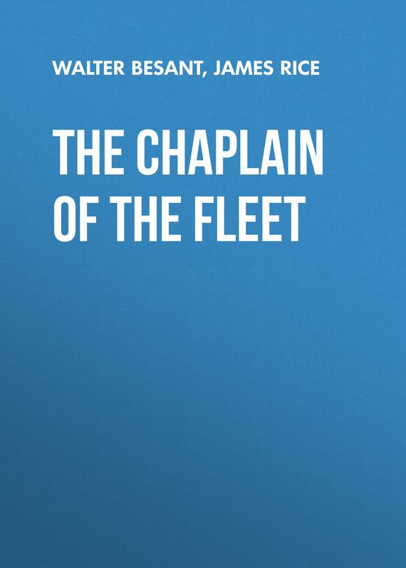где купить Walter Besant The Chaplain of the Fleet по лучшей цене
