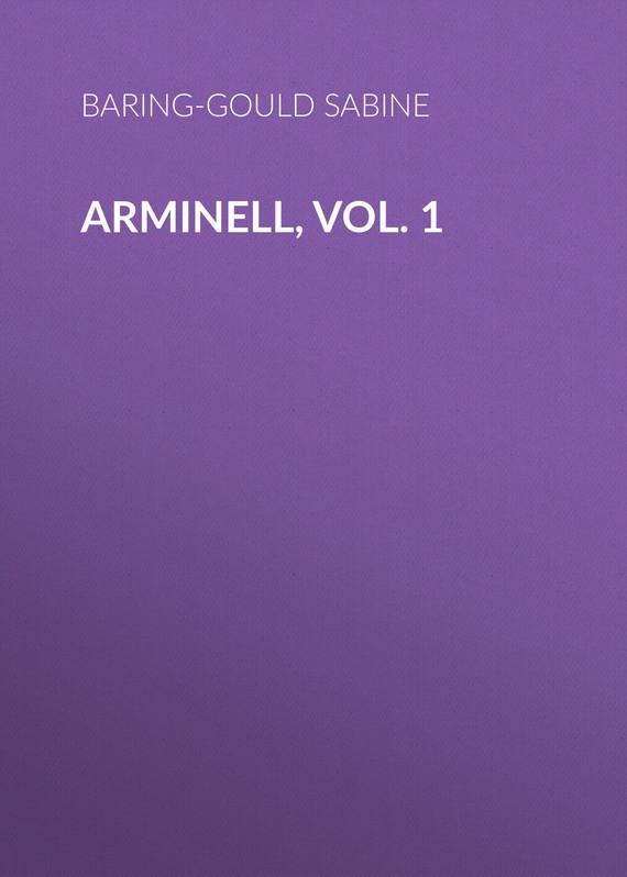 Baring-Gould Sabine Arminell, Vol. 1 sabine