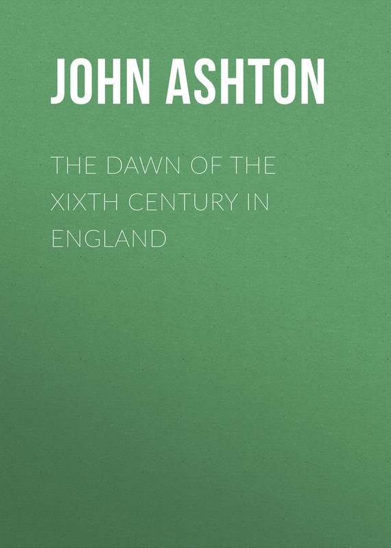 Ashton John The Dawn of the XIXth Century in England new england textiles in the nineteenth century – profits