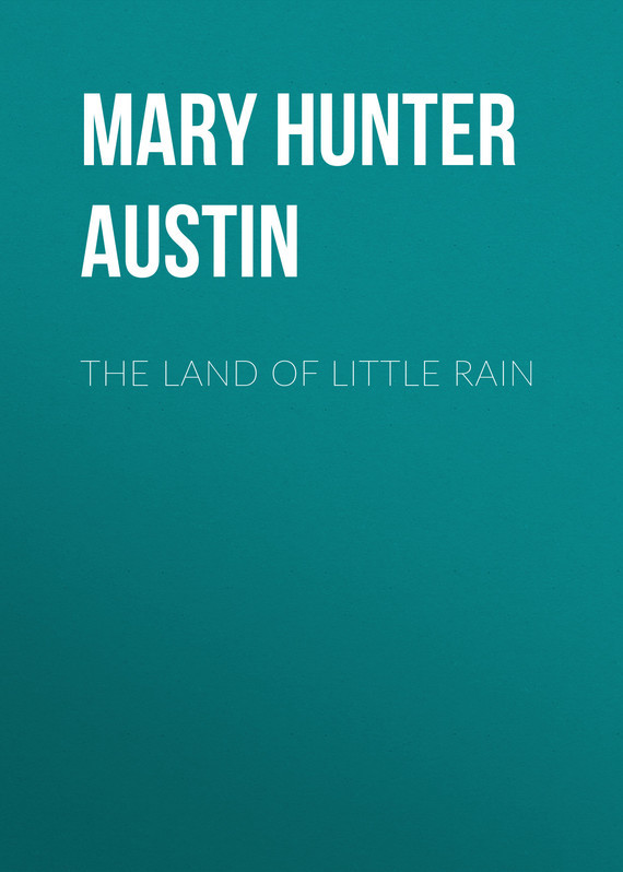 Mary Hunter Austin The Land of Little Rain mary hunter austin a woman of genius