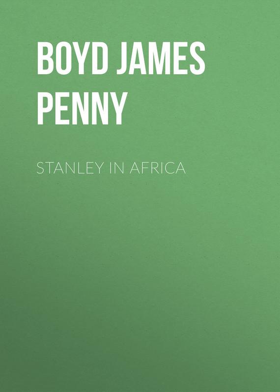 Boyd James Penny Stanley in Africa geldof in africa