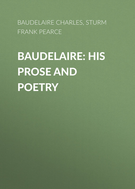 Sturm Frank Pearce Baudelaire: His Prose and Poetry poetry and wine garden 15