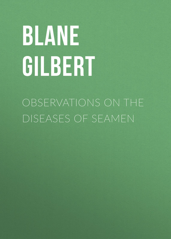 Blane Gilbert Observations on the Diseases of Seamen ethnomedicine for eye diseases