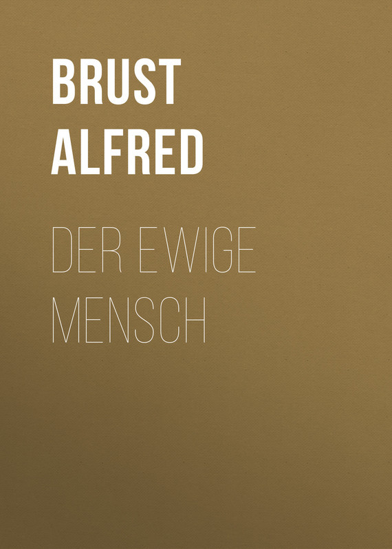 Brust Alfred Der ewi...