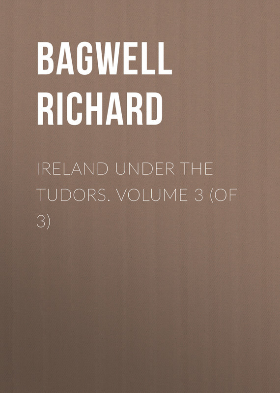 Bagwell Richard Ireland under the Tudors. Volume 3 (of 3) knights of sidonia volume 6