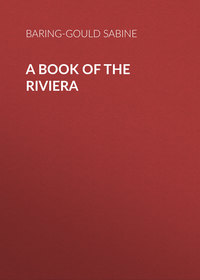 Baring-Gould Sabine - A Book of The Riviera