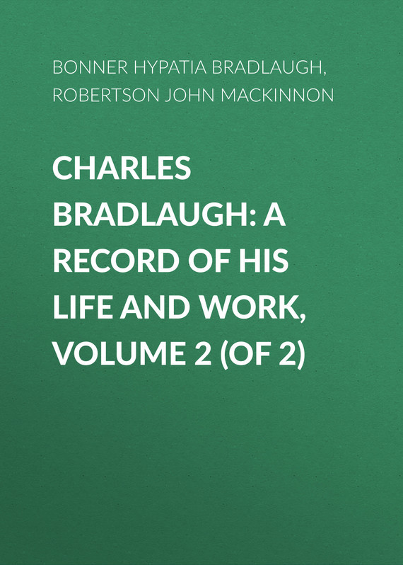 Bonner Hypatia Bradlaugh Charles Bradlaugh: a Record of His Life and Work, Volume 2 (of 2) шины michelin x ice xi3 225 55 r18 98h