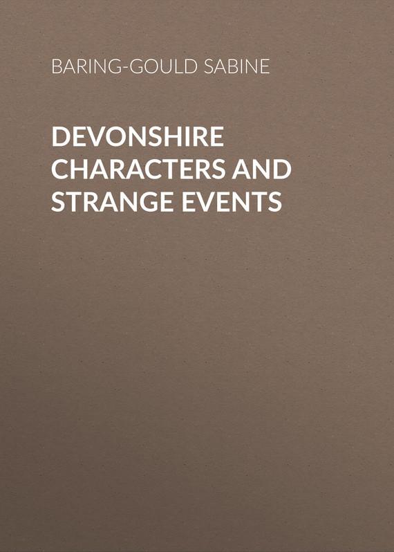 Baring-Gould Sabine Devonshire Characters and Strange Events sabine