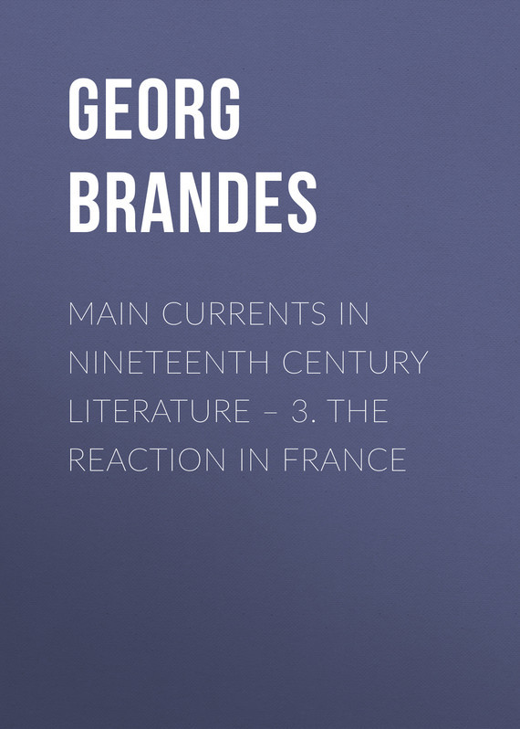 Georg Brandes Main Currents in Nineteenth Century Literature – 3. The Reaction in France new england textiles in the nineteenth century – profits