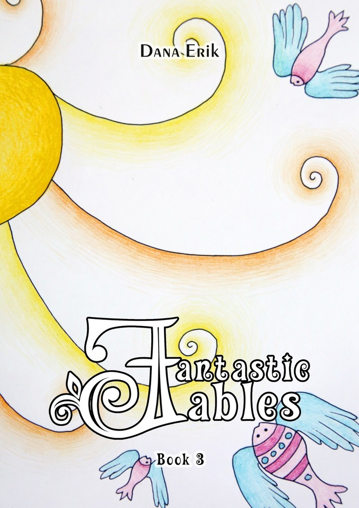 Dana Erik Fantastic Fables. Book 3 fables volume 11 war and pieces