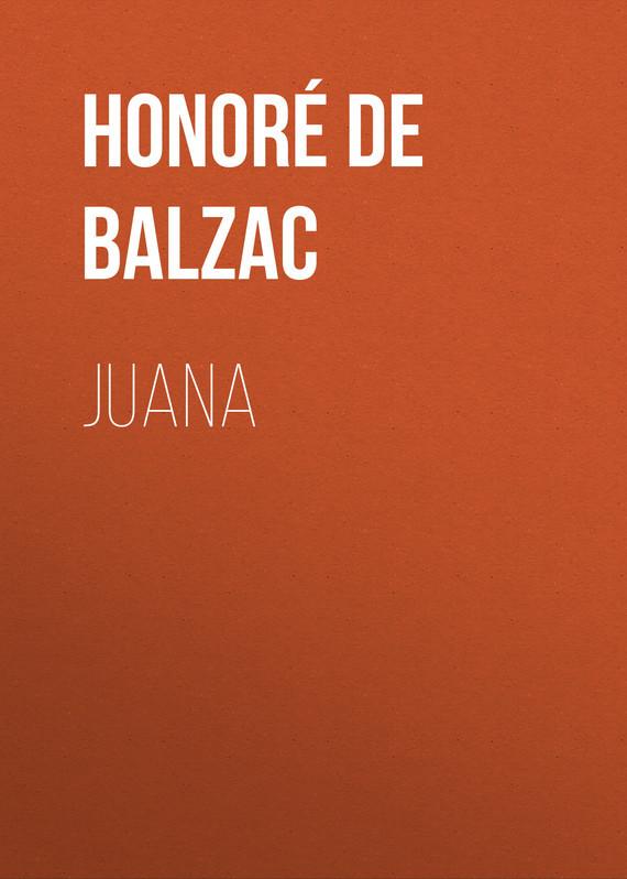 где купить Оноре де Бальзак Juana по лучшей цене