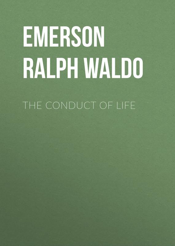 Emerson Ralph Waldo The Conduct of Life ralph compton ride the hard trail