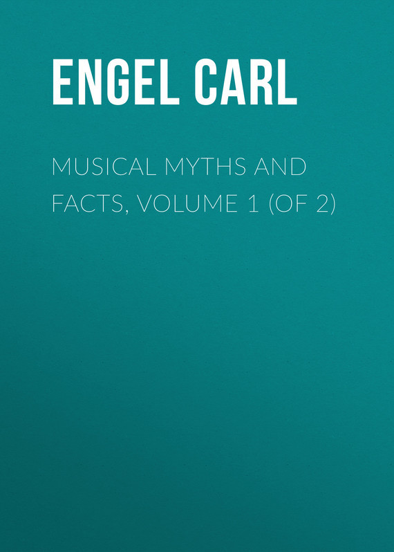 Engel Carl Musical Myths and Facts, Volume 1 (of 2) facts and fictions of adhd