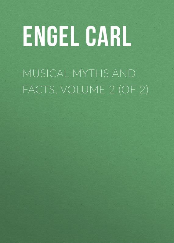 Engel Carl Musical Myths and Facts, Volume 2 (of 2) inhuman volume 2
