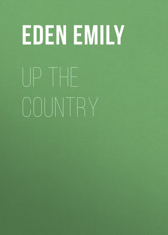 Eden Emily Up the Country eden emily up the country